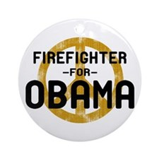 Firefighter for Obama Ornament (Round)