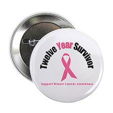 """12 Year Breast Cancer Survivor 2.25"""" Button (10 pa"""