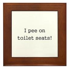 I Pee on Toilet Seats Framed Tile