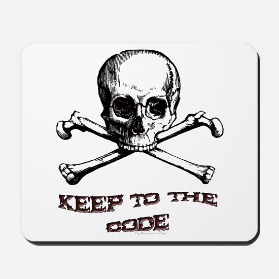 Keep to the Code. Mousepad