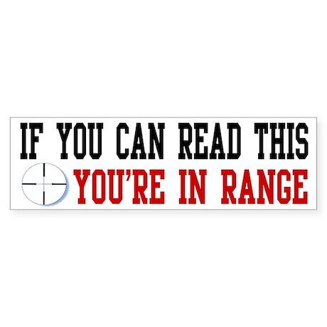In Range Bumper Sticker