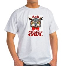 Ask Mister OWL T-Shirt