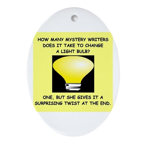 writer gifts t-shirts Oval Ornament