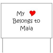 Cute Maia Yard Sign
