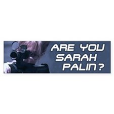Are You Sarah Palin? (Terminator) Bumper Bumper Sticker