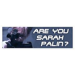 Are You Sarah Palin? (Terminator) Bumper Bumper Sticker
