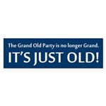 GOP No Longer Grand, Just Old! Bumper Sticker