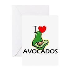I Love Avocados Greeting Card