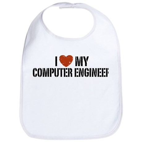 I Love My Computer Engineer Bib