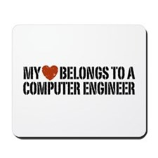 My Heart Belongs to a Computer Engineer Mousepad