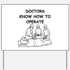 doctors gifts and t-shirts Yard Sign
