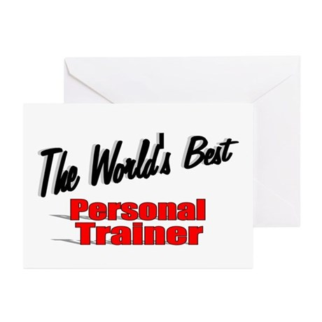 """The World's Best Personal Trainer"" Greeting Cards"