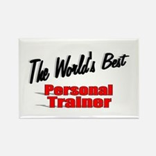 """""""The World's Best Personal Trainer"""" Rectangle Magn"""