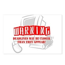 """WARNING: Deadlines..."" Postcards (Package of 8)"
