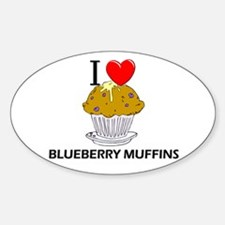I Love Blueberry Muffins Oval Decal
