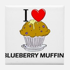 I Love Blueberry Muffins Tile Coaster