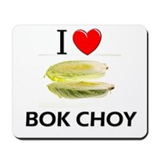 I Love Bok Choy Mousepad