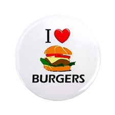"I Love Burgers 3.5"" Button"