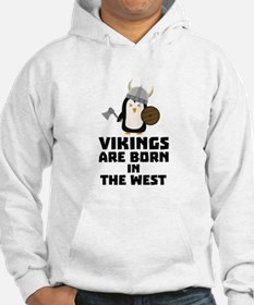 Vikings are born in the West C27vo Sweatshirt