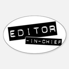 """Editor-in-Chief"" Oval Decal"