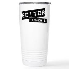 """Editor-in-Chief"" Travel Mug"