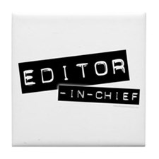 """Editor-in-Chief"" Tile Coaster"