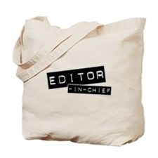 """Editor-in-Chief"" Tote Bag"