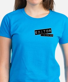 """""""Editor-in-Chief"""" Tee"""