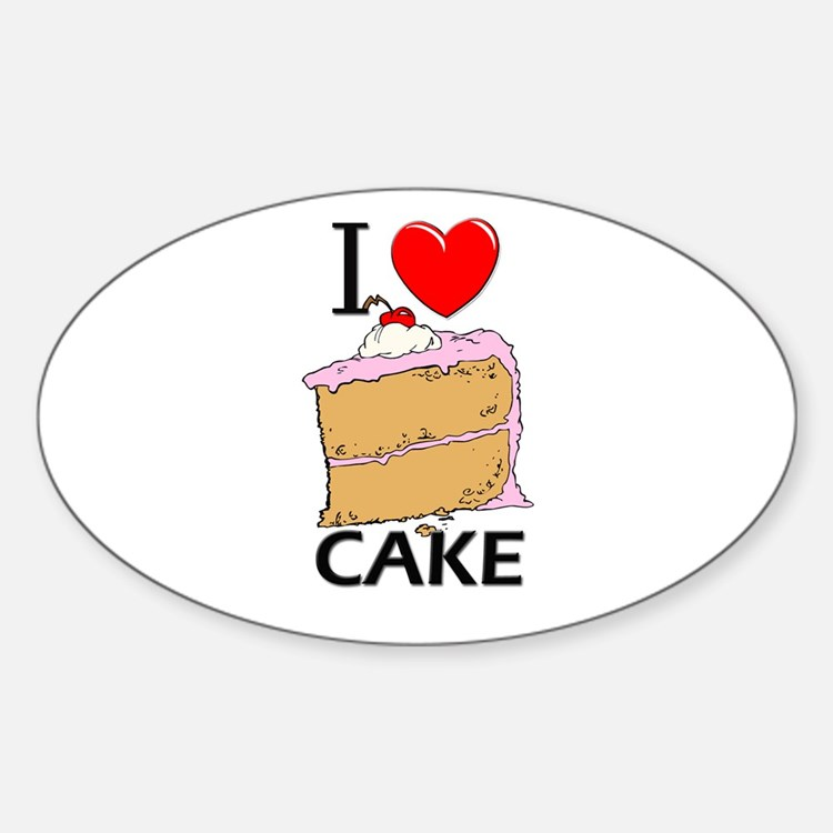 I Love Cake Oval Decal