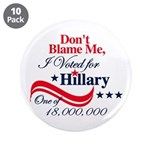 "I Voted for HILLARY 3.5"" Button (10 pack)"