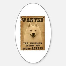 """""""Wanted"""" American Eskimo Dog Oval Decal"""