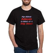 Niece Allison - Big Deal T-Shirt