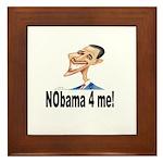 NObama 4 me! Framed Tile