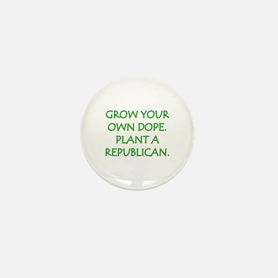 Grow Your Own Dope Mini Button