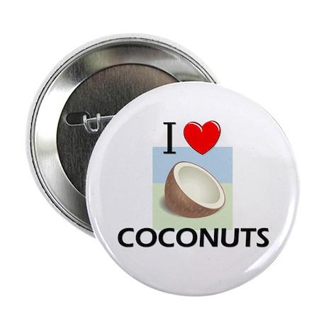 """I Love Coconuts 2.25"""" Button"""