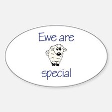 Ewe are special Oval Decal