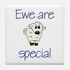 Ewe are special Tile Coaster