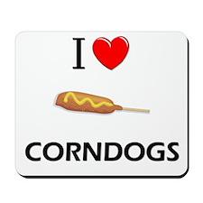 I Love Corndogs Mousepad