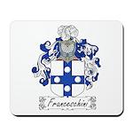 Franceschini Family Crest Mousepad