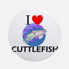 I Love Cuttlefish Ornament (Round)