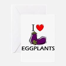 I Love Eggplants Greeting Card