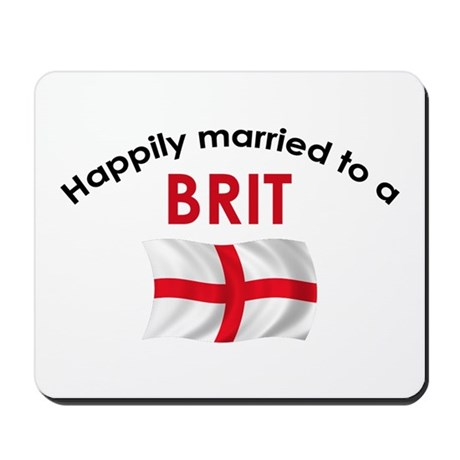 Happily Married Brit Mousepad