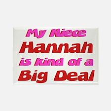 Niece Hannah - Big Deal Rectangle Magnet