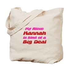 Niece Hannah - Big Deal Tote Bag