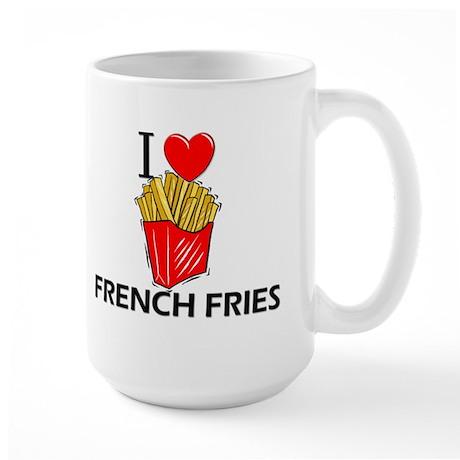 I Love French Fries Large Mug