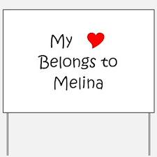 Funny Melina Yard Sign