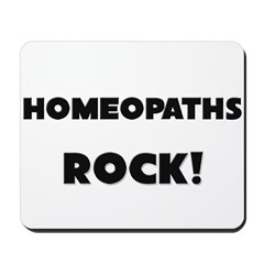 Homeopaths ROCK Mousepad