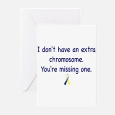 Don't have an extra chromosome Greeting Cards (Pk