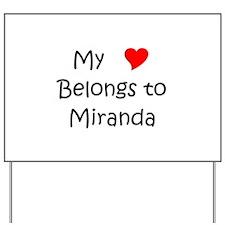 Miranda Yard Sign