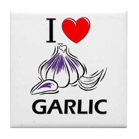 I Love Garlic Tile Coaster